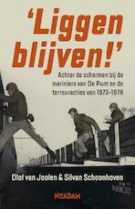 Liggen blijven! - Olof van Joolen, Silvan Schoonhoven (ISBN 9789046824337)