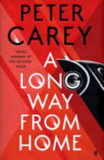 A Long Way from Home - Peter Carey (ISBN 9780571338832)