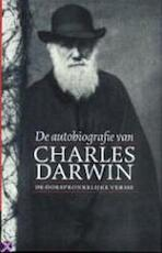 De autobiografie van Charles Darwin 1809-1882 - Charles Darwin (ISBN 9789057120800)