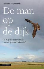 De man op de dijk - Elvira Werkman (ISBN 9789050116732)