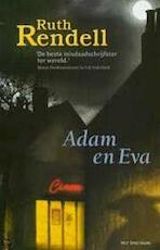 Adam en Eva - Ruth Rendell, Hugo Kuipers (ISBN 9789027474155)