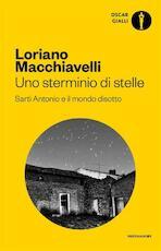 Uno sterminio di stelle - Macchiavelli Loriano (ISBN 9788804688495)