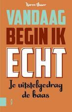 Vandaag begin ik echt - Karen Visser (ISBN 9789462989689)