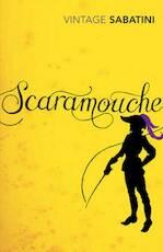 Scaramouche - Rafael Sabatini (ISBN 9780099529859)