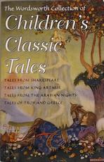 Children's Classic Tales - Unknown (ISBN 9781840220636)