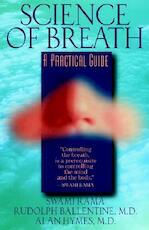 Science of Breath - Rudolph ; Hymes, Alan Swami ; Ballentine Rama (ISBN 9780893891510)