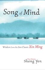 Song of Mind - Master Sheng-Yen (ISBN 9781590301401)
