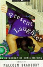Present Laughter - Malcolm Bradbury (ISBN 9781857992601)