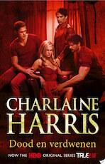 Dood en verdwenen - Charlaine Harris (ISBN 9789024560424)