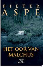 Het oor van Malchus - Pieter Aspe