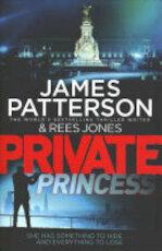 Private Princess - James Patterson (ISBN 9781780898742)