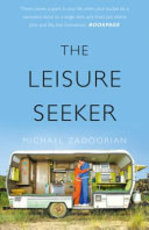 The Leisure Seeker - Michael Zadoorian (ISBN 9780008212193)