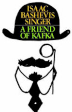 A Friend of Kafka - Isaac Bashevis Singer (ISBN 9780374515386)