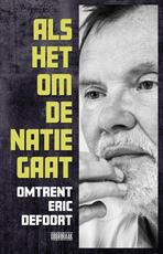 Als het om de natie gaat - Hendrik Defoort (ISBN 9789492639219)
