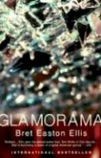 Glamorama - Bret Easton Ellis (ISBN 9780375703843)