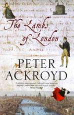 The Lambs of London - Peter Ackroyd (ISBN 9780099472094)