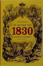 De helden van 1830 - Jeroen Janssens (ISBN 9789085420170)