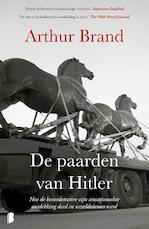 De paarden van Hitler - Arthur Brand (ISBN 9789022583128)