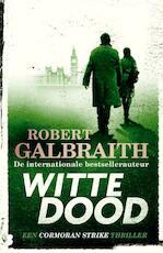 Witte dood - Robert Galbraith (ISBN 9789022585849)