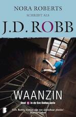 Waanzin - J.D. Robb (ISBN 9789022586402)