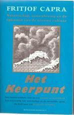 Het keerpunt - Fritjof Capra (ISBN 9789025465223)