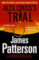 Alex Cross's Trial - James Patterson (ISBN 9781846057014)