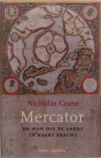 Mercator - Nicholas Crane (ISBN 9789076341507)