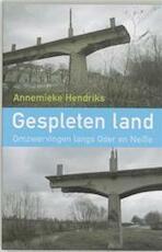 Gespleten land - A. Hendriks (ISBN 9789059370890)