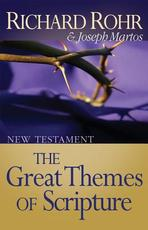 The Great Themes of Scripture - Richard Rohr, Joseph Martos (ISBN 9780867160987)
