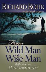 From Wild Man to Wise Man - Richard Rohr, Joseph Martos (ISBN 9780867167405)