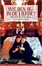 Wie ben ik, in de liefde? - Christine Pannebakker, Geert Kimpen (ISBN 9789021585598)