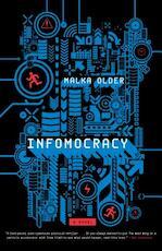 Infomocracy - Malka Older (ISBN 9780765385154)