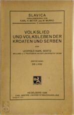 Volkslied und Volksleben der Kroaten und Serben (2 volumes)
