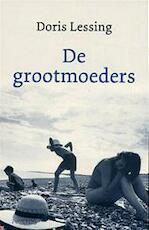 De grootmoeders - Doris Lessing, Hans van Cuijlenborg (ISBN 9789044604030)