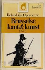 Brusselse kant & kunst - Roland Van Opbroecke