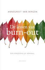 De lessen van burn-out - Annegreet van Bergen (ISBN 9789463628051)