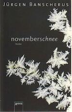 Novemberschnee - Jürgen Banscherus (ISBN 9783401026350)