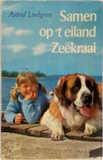 Samen op 't eiland Zeekraai - Astrid Lindgren, Rita Törnqvist-Verschuur (ISBN 9789021603421)