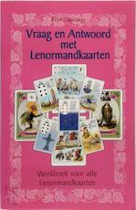 Vraag en antwoord met Lenormandkaarten - Erna Droesbeke (ISBN 9789064581496)