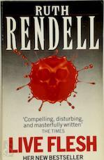 Live Flesh - Ruth Rendell (ISBN 9780099502708)