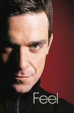 Feel - Chris Heath, Robbie Williams (ISBN 9789022988589)