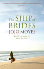 The Ship of Brides - Jojo Moyes (ISBN 9780340837634)
