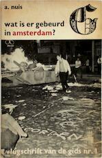 Wat is er gebeurd in Amsterdam?
