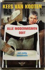 Alle modermismen ooit - Kees van Kooten (ISBN 9789023415893)