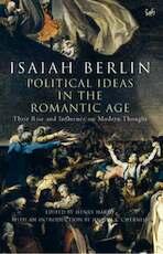 Political Ideas in the Romantic Age - Isaiah Berlin (ISBN 9781844139262)