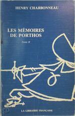 Les mémoires de Porthos - Tome II