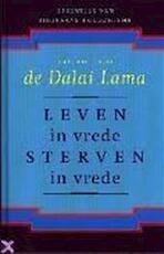 Leven in vrede, sterven in vrede - Dalai Lama, Donald S. Lopez (jr.), Aleid C. Swierenga (ISBN 9789063255268)