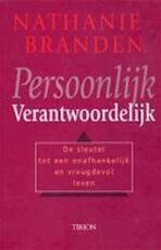 Persoonlijk verantwoordelijk - Nathaniel Branden, Mieke van Houten, Hennie Franssen-seebregts (ISBN 9789051217520)