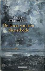 De zoon van een dienstbode - August Strindberg (ISBN 9789045009841)