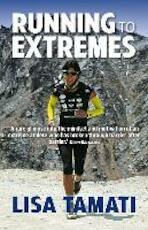 Running to Extremes - Lisa Tamati (ISBN 9781743317648)